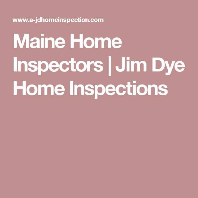 Maine Home Inspectors | Jim Dye Home Inspections