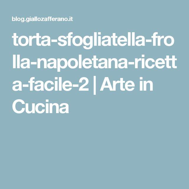 torta-sfogliatella-frolla-napoletana-ricetta-facile-2   Arte in Cucina