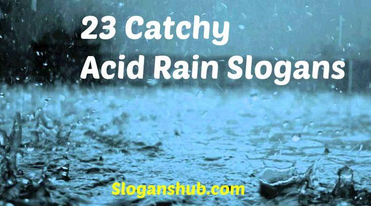 Acid Rain Slogans | Environment Slogans | Pinterest | Rain