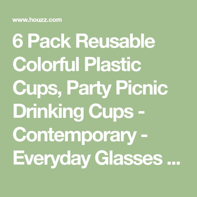 6 Pack Reusable Colorful Plastic Cups, Party Picnic Drinking Cups - Contemporary - Everyday Glasses - by Icydeals