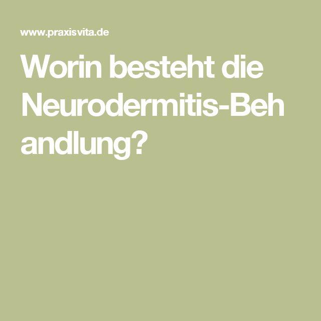 Worin besteht die Neurodermitis-Behandlung?