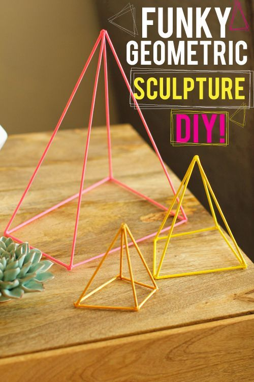 DIY project idea: Geometric Sculptures