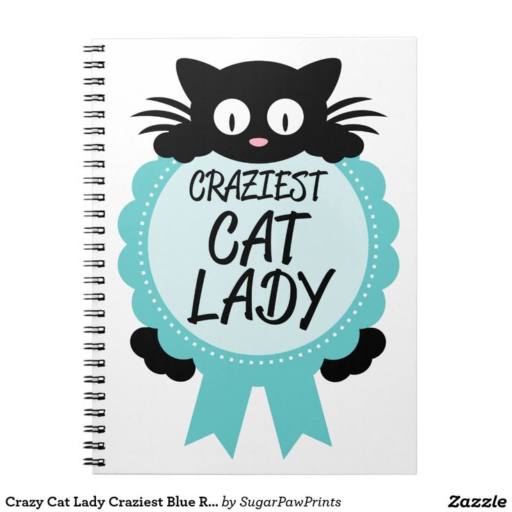 Crazy #Cat #Lady Craziest Blue Ribbon Award #Funny Spiral #Notebook #Stationery #Office #Gag #Gift #Humorous #BlackCat #Kitty #Zazzle @zazzle