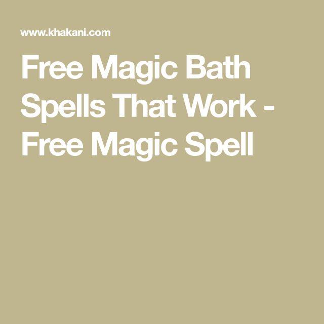 Free Magic Bath Spells That Work - Free Magic Spell