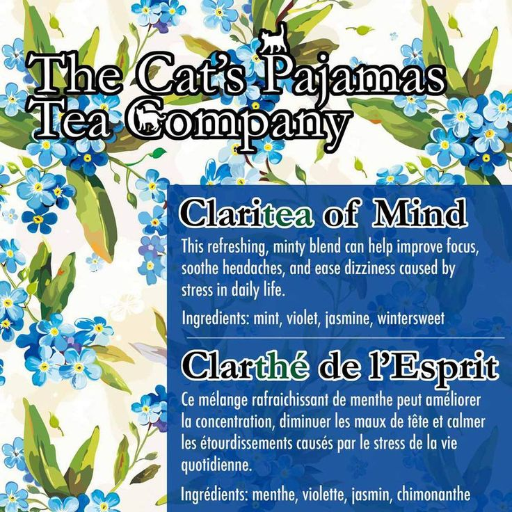Claritea of Mind  This refreshing, minty blend can help improve focus,  soothe headaches, and ease dizziness caused by  stress in daily life.  Ingredients: mint, violet, jasmine, wintersweet