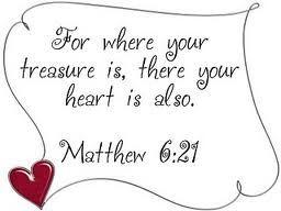 Matthew 6:21: Matthew 6 21 Repin, Prayer Request, Sunday Schools, Schools Mottos, Prayerrequest, Matthew 6 21 Our, Posts, Buried Treasure, Heavens Treasure