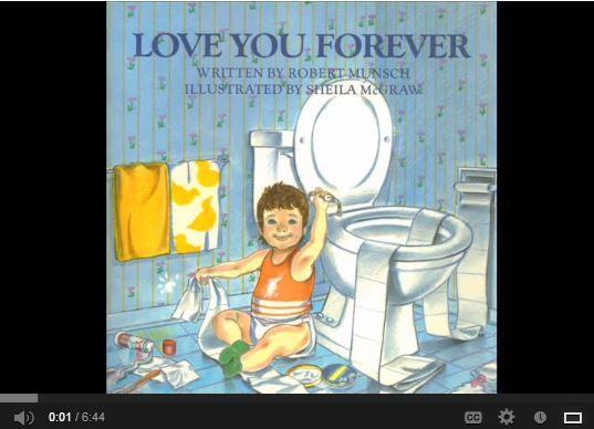 Online book: Love You Forever Run Time: 6 min 44 sec. Run Time