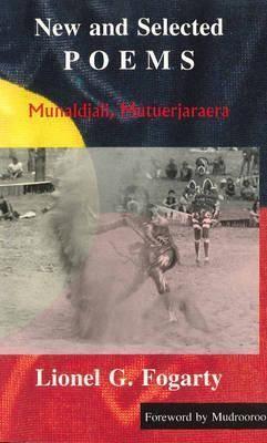 New and Selected Poems: Munaldjali, Mutuerjaraera