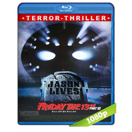 Viernes 13 Parte 6 Jason Vive Full HD1080p Audio Trial Latino-Castellano-Ingles 5.1 (1986)