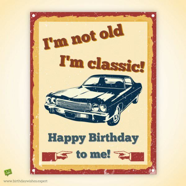 Happy Birthday To Me 102 Birthday Wishes For Myself Birthday Wishes For Myself Happy Mothers Day Wishes Birthday Wishes For Self