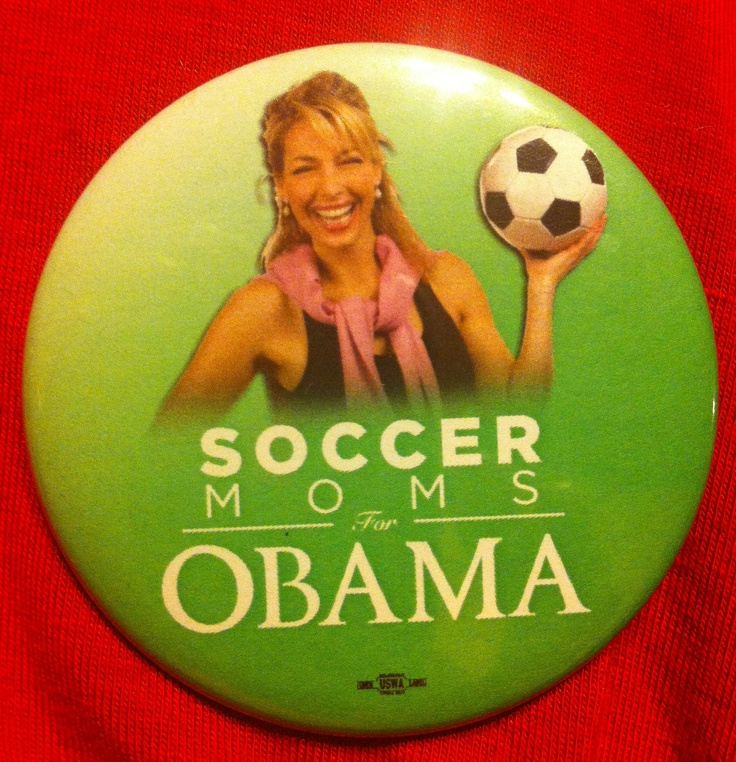 A pin I remembered saving from the 2008 election. Funny I am a soccer mom now. Back then my twins were only 2. Now they are 6 and have their first soccer game tomorrow. Plan to wear it and show my Obama team spirit.