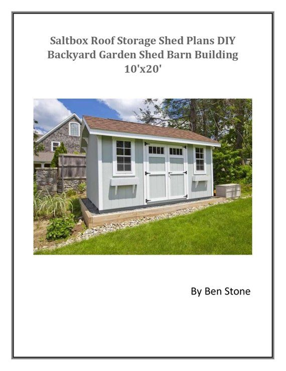 Saltbox Roof Storage Shed Plans Diy Backyard Garden Shed Barn Building 10 X20 Backyard Sheds Storage Shed Plans Shed