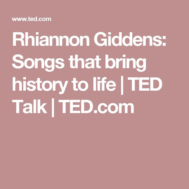 Rhiannon Giddens: Songs that bring history to life | TED Talk | TED.com