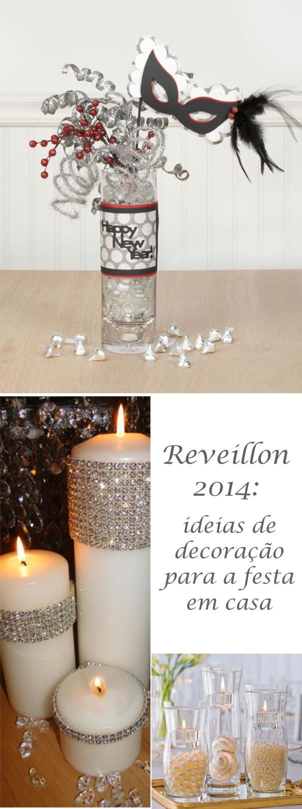 New Year's Eve at Home - this is in Portuguese, however, I think it would be easy to make the bottled centerpiece
