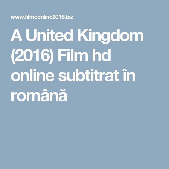 A United Kingdom (2016) Film hd online subtitrat în română