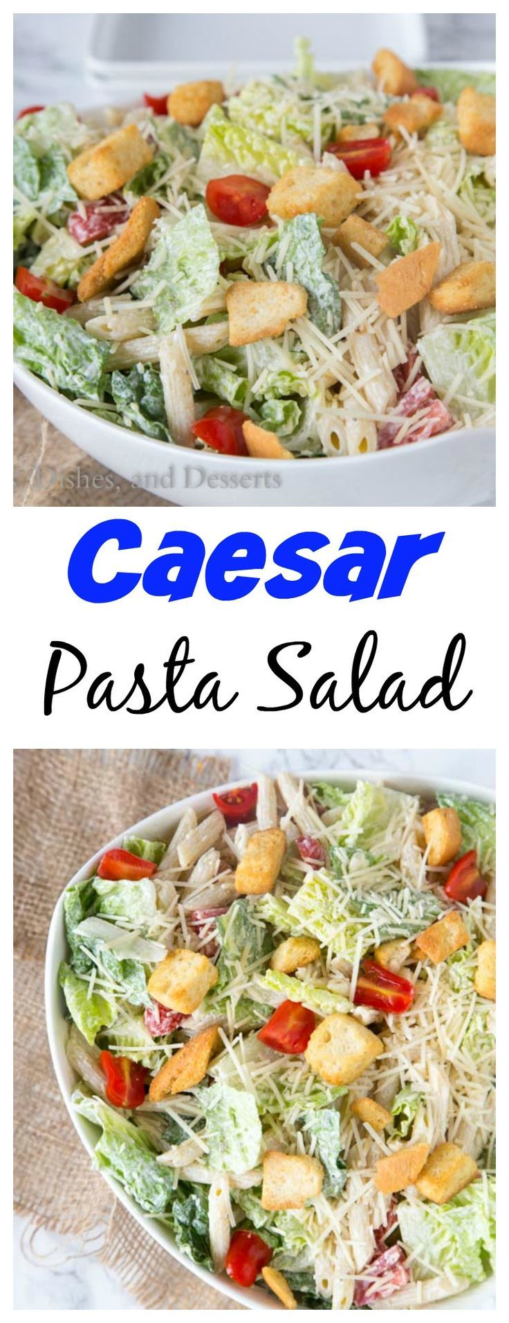 Caesar Pasta Salad – combine two favorites for one perfect summer side dish. Caesar salad and pasta salad come together in an easy dish everyone will love! #PastaPalooza2016