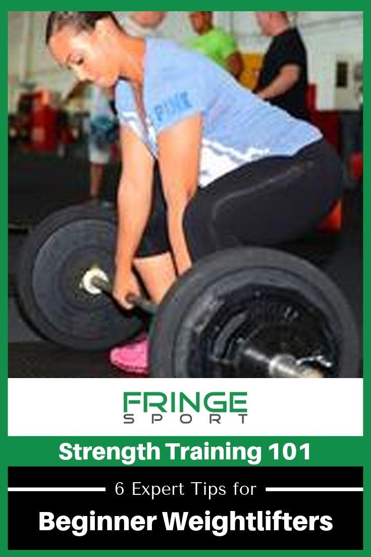 Strength Training 101 6 Expert Tips For Beginner Weightlifters