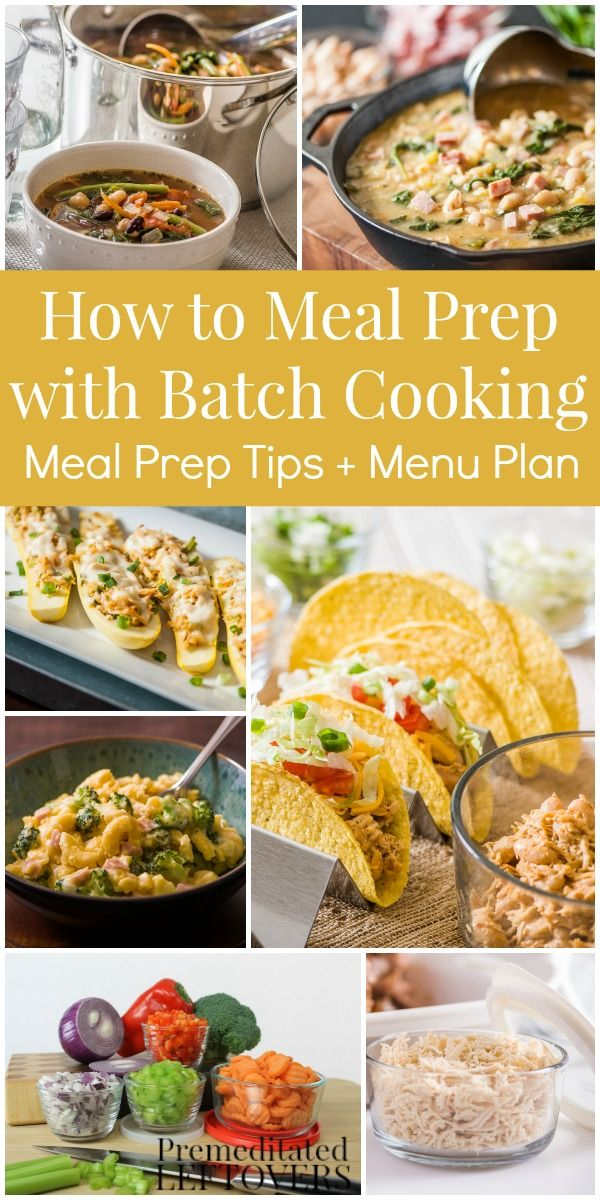 Once a Week Meal Prep with Batch Cooking - How to prep recipes for a week's worth of dinners by batch cooking key ingredients and prepping vegetables ahead of time.