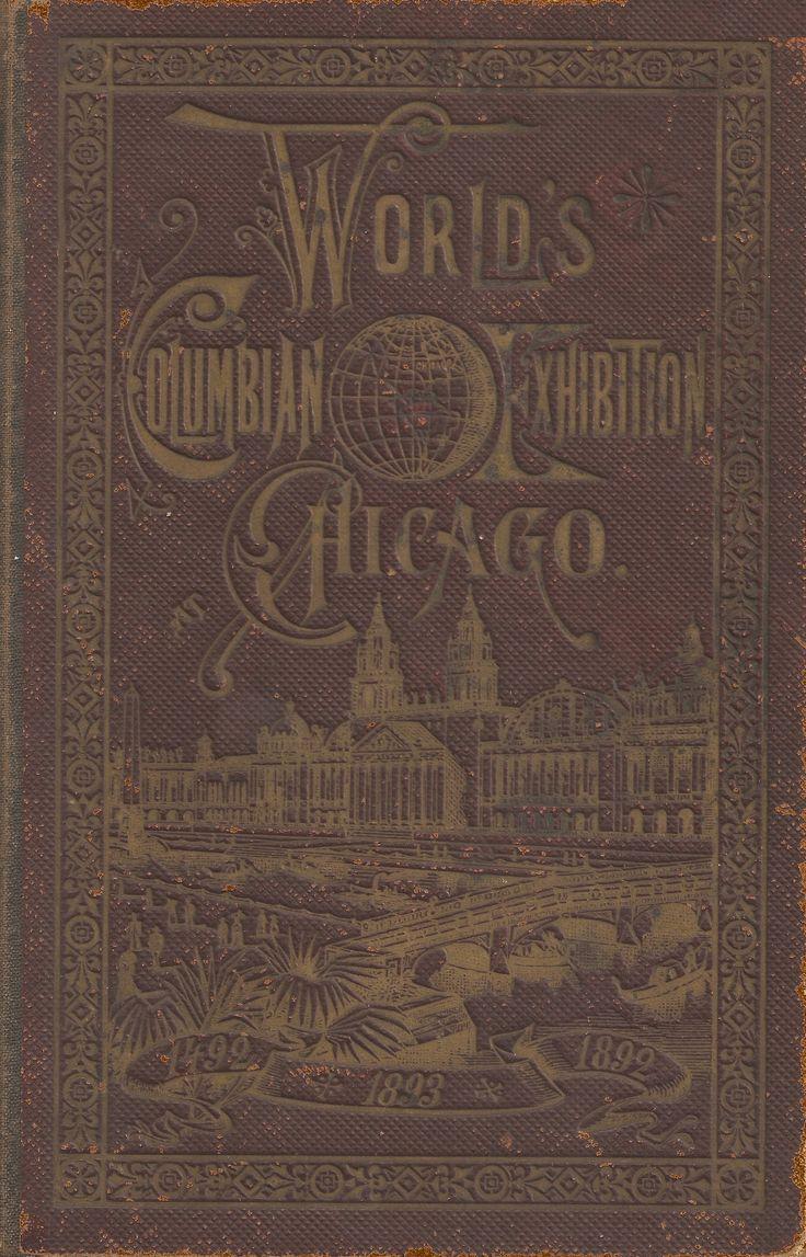 Chicago 17 best Worldu0027s Columbian Exposition Chicago