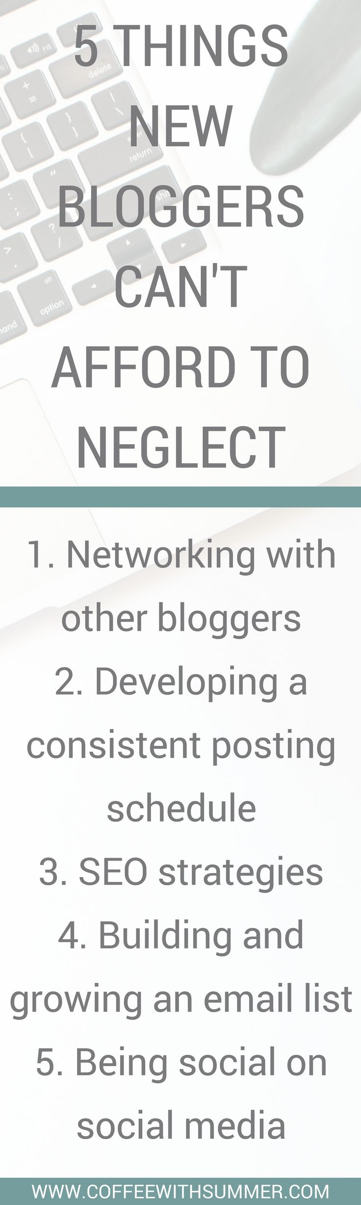 5 Things Bloggers Can't Afford To Neglect | Coffee With Summer