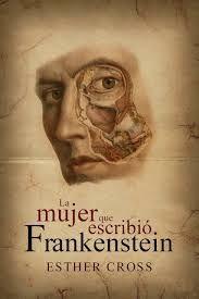 ¿Cuál es el último libro que has leído? 7fa3af7f01c25c96f573afb5b1c7d921--frankenstein-esther