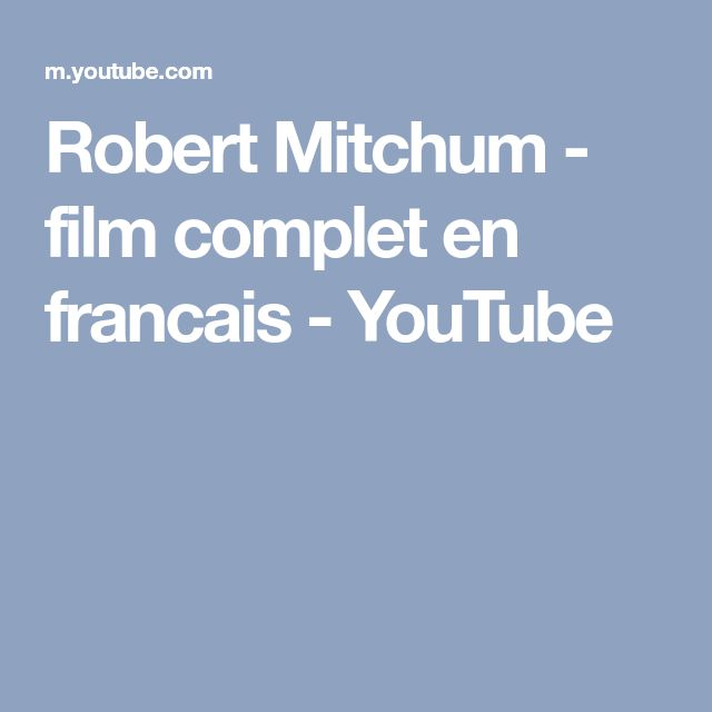 Robert Mitchum - film complet en francais - YouTube