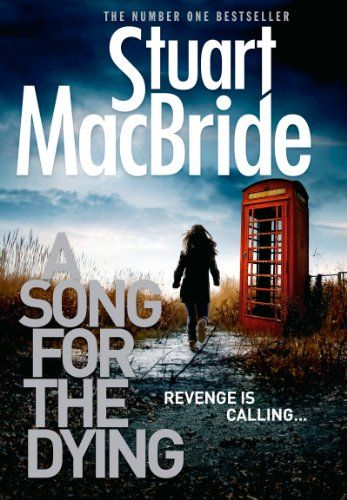 A Song for the Dying (Ash Henderson 2): gruesome tartan noir, not for the fainthearted. Some brilliantly mad baddies - Mrs Kerrigan the mobster springs to mind - and a great twist at the end.