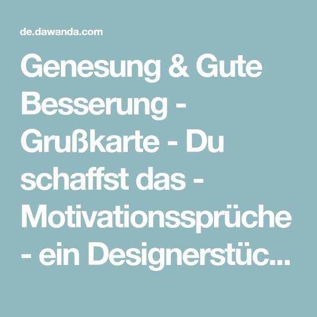 Genesung & Gute Besserung - Grußkarte - Du schaffst das - Motivationssprüche - ein Designerstück von marenschmidt bei DaWanda