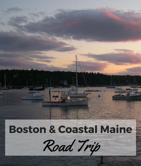 Looking for an easy road trip? Spend a few days in Boston then travel up coastal Maine to Bar Harbor & Acadia National Park.