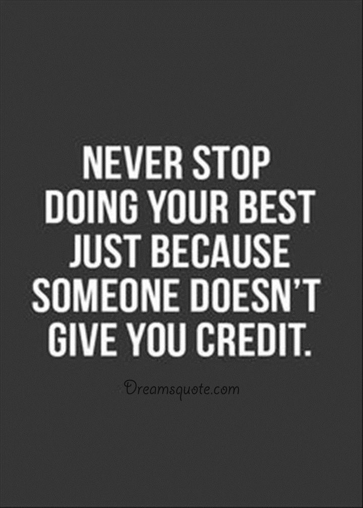 Cool Positive Quotes About Life And Motivational Never Stop Doing Life Quotes Motivational Quotes Inspirational Quotes Motivation Positive Quotes For Life