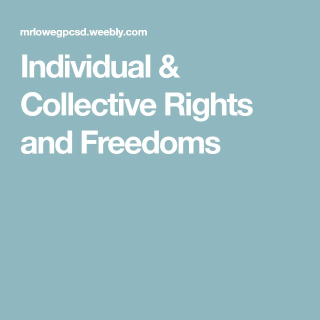 Individual & Collective Rights and Freedoms
