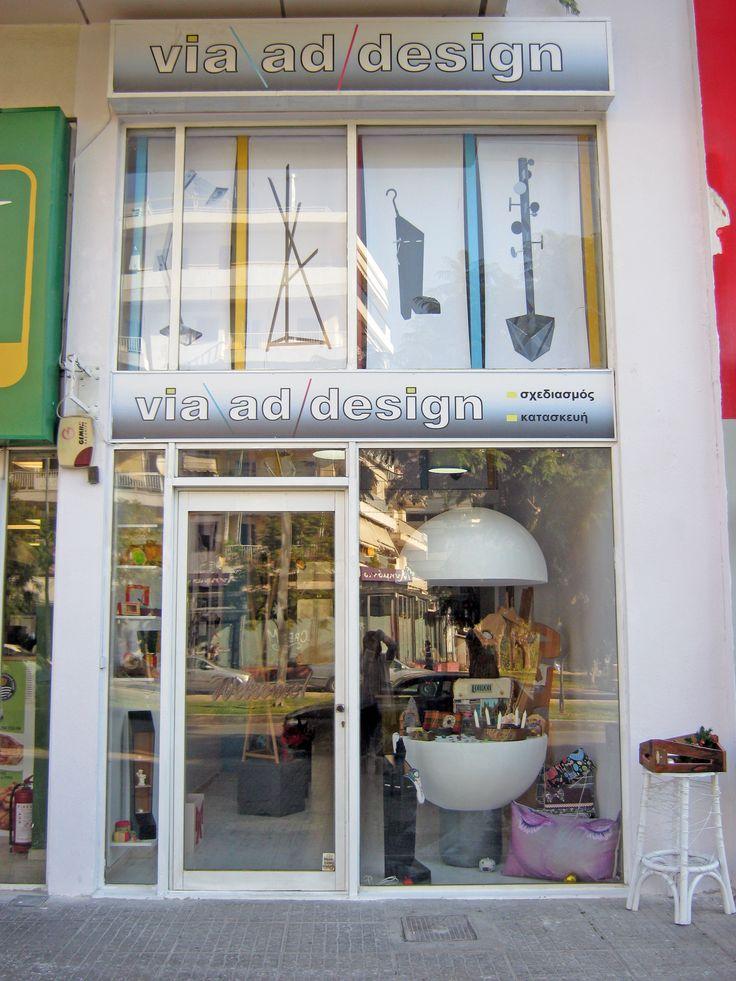 Via ad Design shop Eleutheriou Venizelou 111, Nea Smirni, Athens www.via-ad-design.com