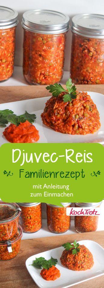 Unser Familienrezept für Djuvec-Reis, seit Generationen verermeie rezepte.