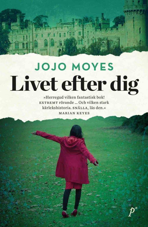 Jojo Moyes - Livet efter dig
