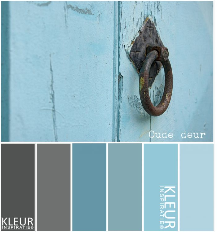 OUDE DEUR   Kleurenpalet blauw, grijs  Brocante    Make over   Pinterest   Broc