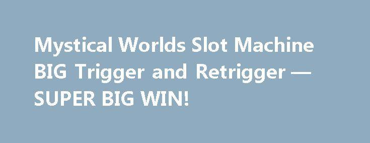 Mystical Worlds Slot Machine BIG Trigger and Retrigger — SUPER BIG WIN! http://casino4uk.com/2017/11/20/mystical-worlds-slot-machine-big-trigger-and-retrigger-super-big-win/  Mystical Worlds Slot Machine BIG Trigger and Retrigger — SUPER BIG WIN! ★Cleopatra II Slot machine (igt) ★☆ Bonus with Re-trigger ! SUPER BIG WIN ☆.00 Max BetThe post Mystical Worlds Slot Machine BIG Trigger and Retrigger — SUPER BIG WIN! appeared first on Casino4uk.com.