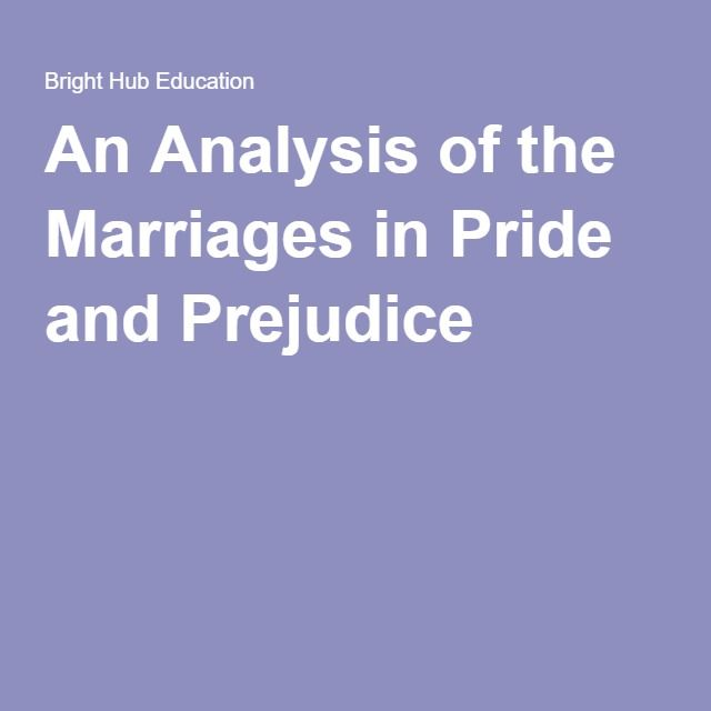 An Analysis of the Marriages in Pride and Prejudice