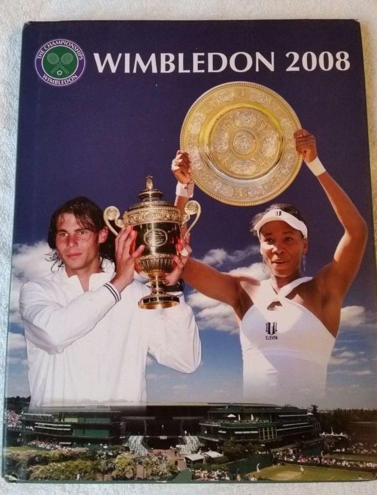 Wimbledon 2008 Official Annual (HC/DJ 2008) Neil Harman #Wimbledon #RafaelNadal #VenusWilliams