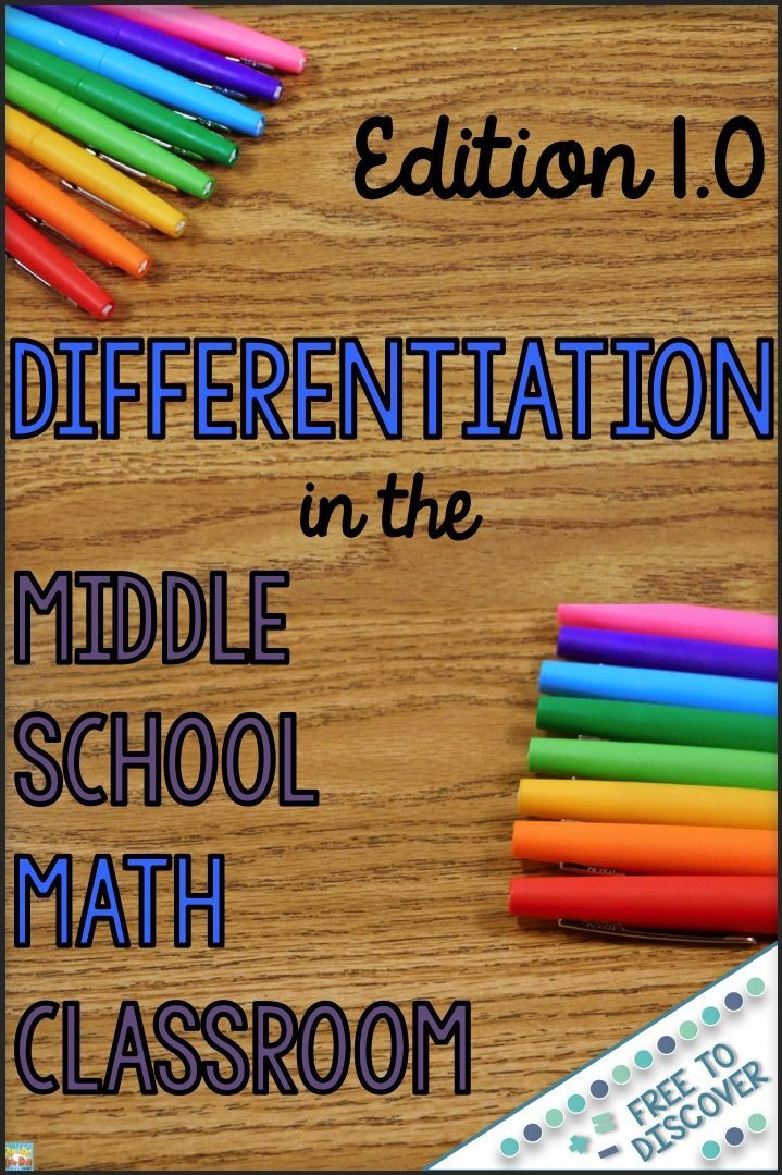 Looking for ways to differentiate instruction in your middle school math classroom? Begin with this introductory post and follow the series to get concrete strategies and ideas that you can implement today. Meet the needs of ALL of your students this year! By Free to Discover.