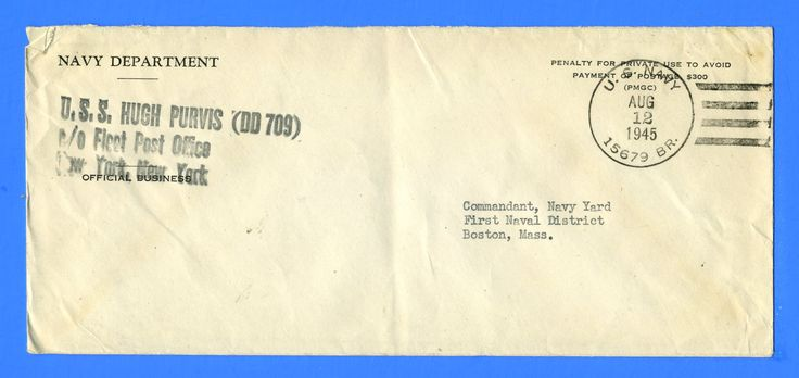 USS Hugh Purvis DD-709 15679 BR. Official Mail Aug 12, 1945
