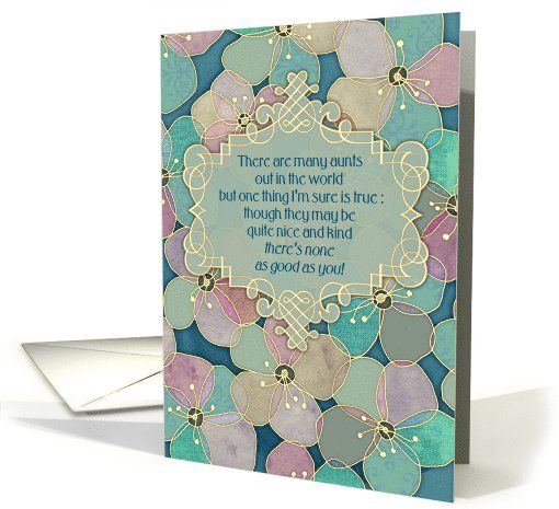 Happy Birthday to my aunt, hand drawn floral illustration, green, blue card. Colors are green, mint, teal, blue, mauve, pink, gold and olive. A cute poem on a decorative banner has a great message - tell your aunt how wonderful you think she is!