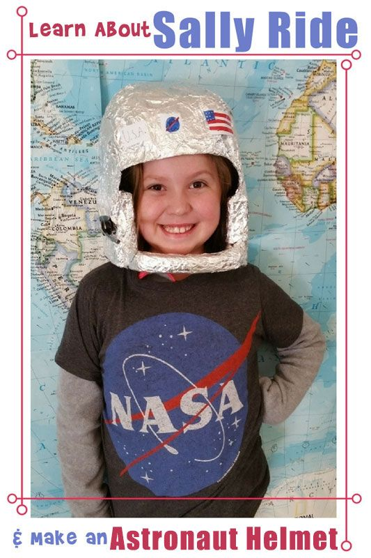 Learn about Sally Ride and make an astronaut helmet