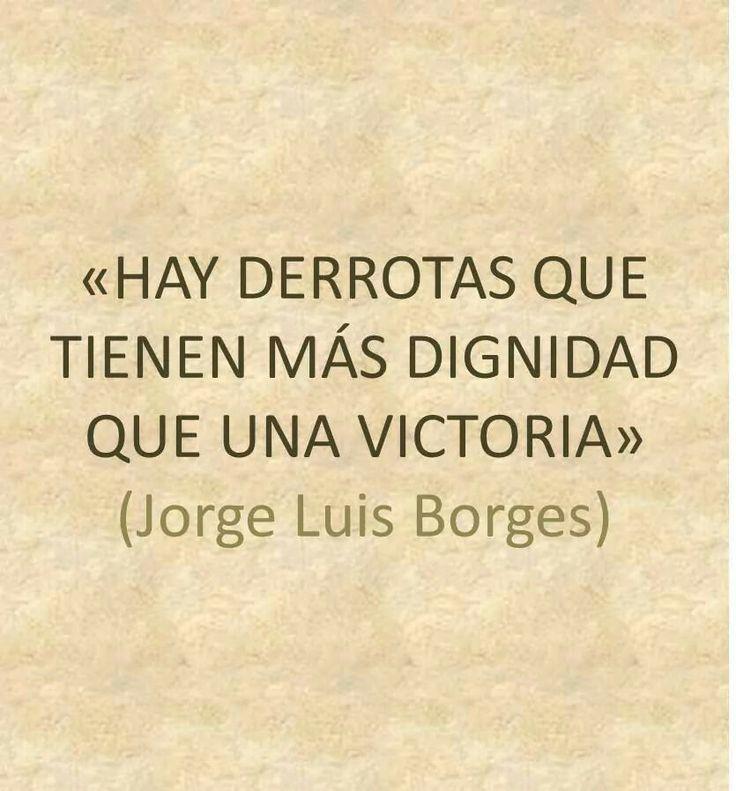 """""""Hay derrotas que tienen más dignidad que una victoria"""" #frases #citas"""