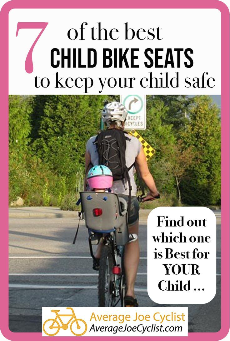7 Of The Best Baby And Child Bike Seats To Keep Your Child Safe