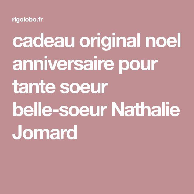 cadeau original noel anniversaire pour tante soeur belle-soeur Nathalie Jomard