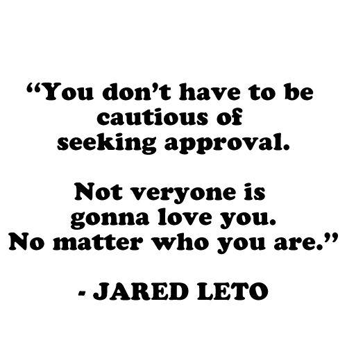 Jared leto ~ Quotes