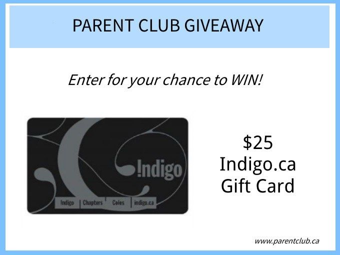 Parent Club Giveaway - enter for a chance to win an indigo.ca gift card via www.parentclub.ca.jpg