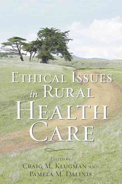 Ethical Issues in Rural Health Care