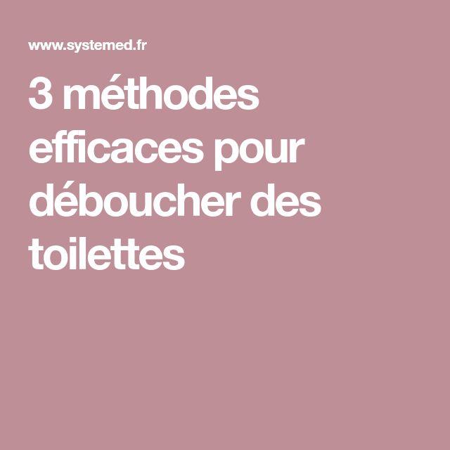 3 méthodes efficaces pour déboucher des toilettes