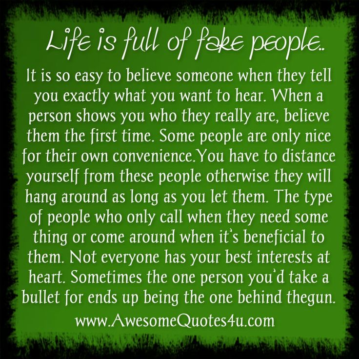 Fake People Quote Life Phony Ass People Pretend To Hang Around